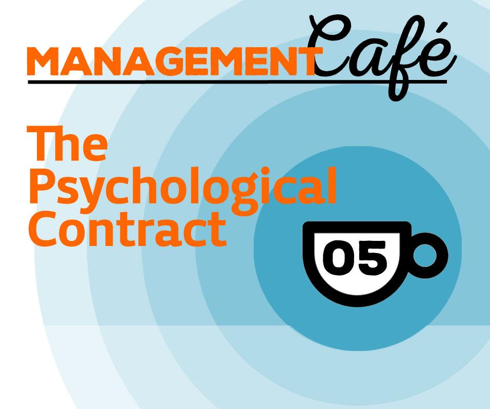 5 The Psychological Contract Management Café Podcast