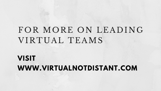 for more on leading virtual teams